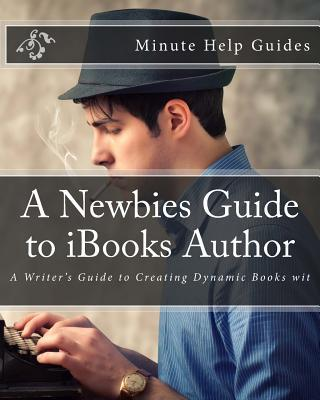 A Newbies Guide to Ibooks Author
