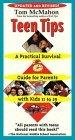 Teen Tips - A Practical Survival Guide For Parents With Kids 11-19