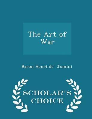 The Art of War - Scholar's Choice Edition