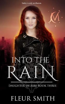 Into the Rain