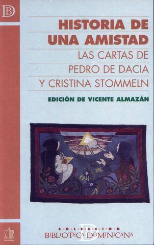Historia de una amistad las Cartasde Pedro de Dacia y Cristina Stommeln