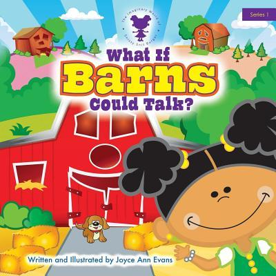 What If Barns Could Talk?