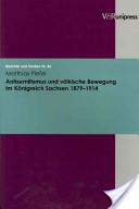 Antisemitismus und völkische Bewegung im Königreich Sachsen