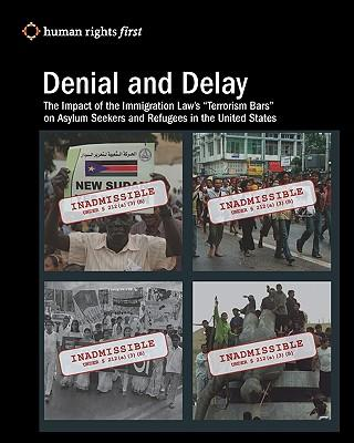 Denial and Delay