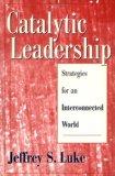 Catalytic Leadership