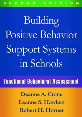 Building Positive Behavior Support Systems in Schools, Second Edition