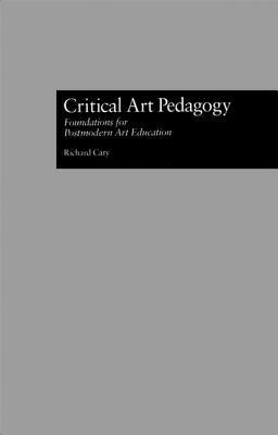 Critical Art Pedagogy