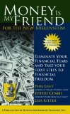 Money is My Friend for the New Millenium, Second Edition