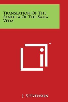 Translation Of The Sanhita Of The Sama Veda