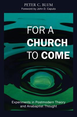 For a Church to Come