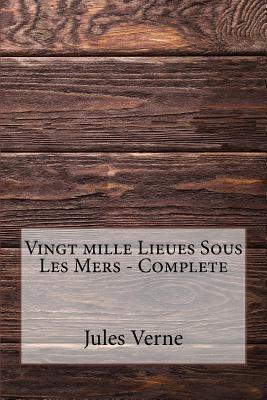 Vingt Mille Lieues Sous Les Mers - Complete