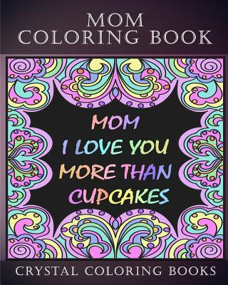Mom Coloring Book Midnight Edition