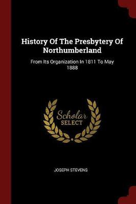 History of the Presbytery of Northumberland