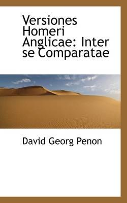 Versiones Homeri Anglicae Inter Se Comparatae