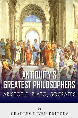 Antiquity's Greatest Philosophers