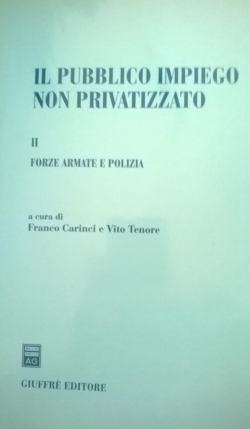 Il pubblico impiego non privatizzato