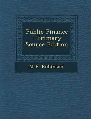 Public Finance - Primary Source Edition