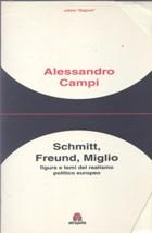 Schmitt, Freund, Miglio
