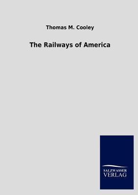 The Railways of America