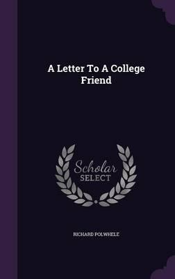 A Letter to a College Friend