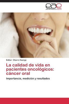 La calidad de vida en  pacientes oncológicos