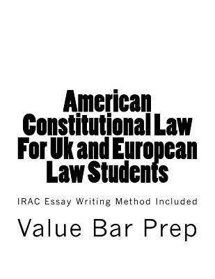 American Constitutional Law for Uk and European Law Students