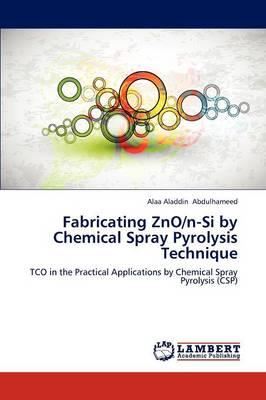 Fabricating ZnO/n-Si by Chemical Spray Pyrolysis Technique