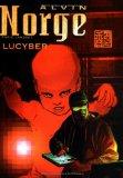 Alvin Norge Tome 3 : Lucyber