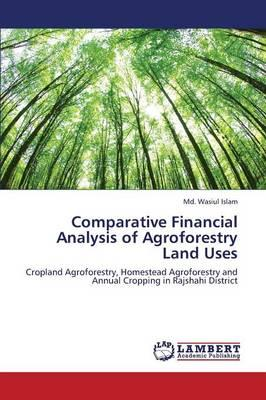 Comparative Financial Analysis of Agroforestry Land Uses