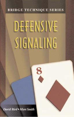 Defensive Signaling