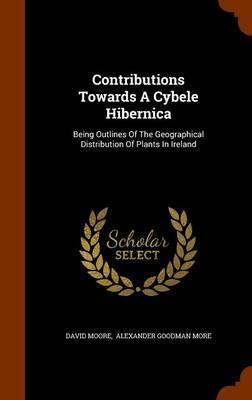 Contributions Towards a Cybele Hibernica