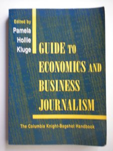 Guide to Economics and Business Journalism