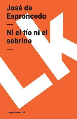 Ni El Tio Ni El Sobrino/ Not the Uncle Nor The Nephew