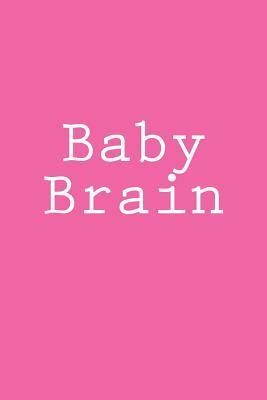 Baby Brain Notebook