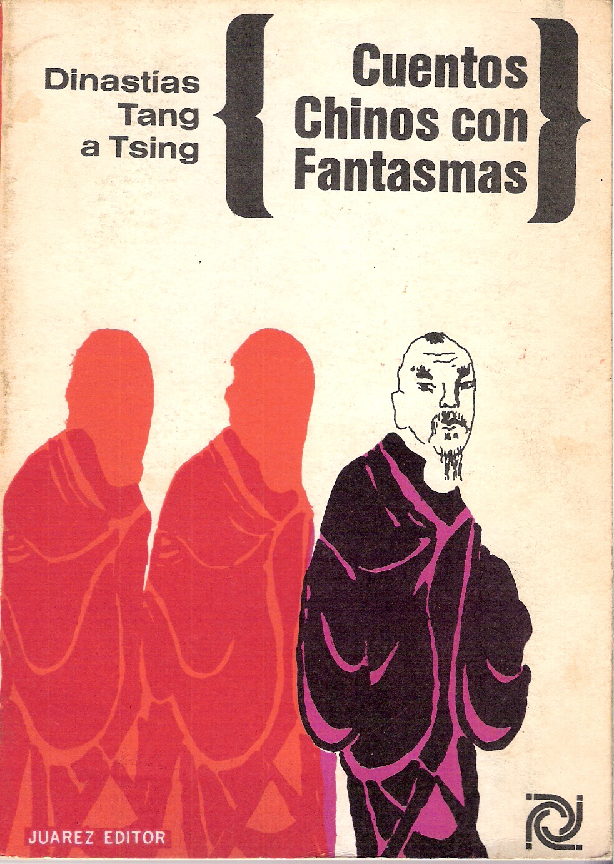 Cuentos Chinos con fantasmas. Dinastías Tang a Tsing