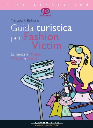 Guida turistica per fashion victim