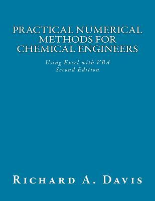 Practical Numerical Methods for Chemical Engineers