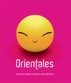 Orientales. Eastern stories through western eyes