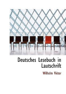 Deutsches Lesebuch in Lautschrift