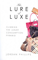 The Lure of Luxe