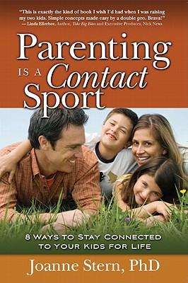 Parenting is a Contact Sport
