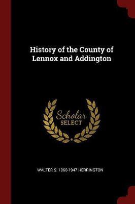 History of the County of Lennox and Addington