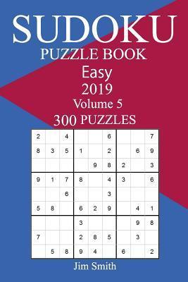 300 Easy Sudoku Puzzle Book 2019