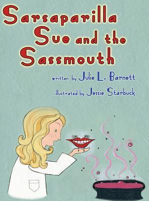 Sarsaparilla Sue and...