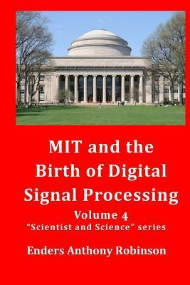 Mit and the Birth of Digital Signal Processing