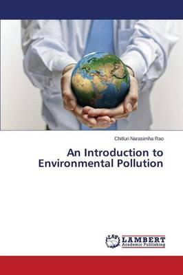 An Introduction to Environmental Pollution