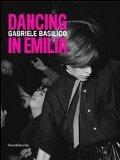Gabriele Basilico: Dancing in Emilia