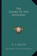 The Empire of the Invisibles