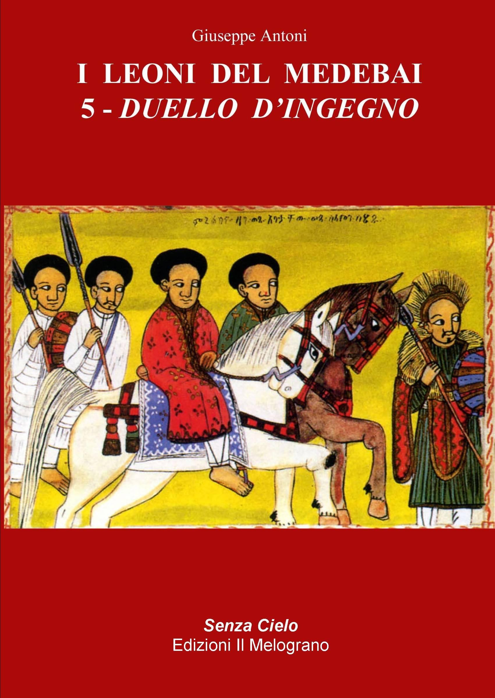 I Leoni del Medebai 5 - Duello d'ingegno