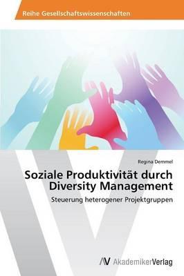 Soziale Produktivität durch Diversity Management